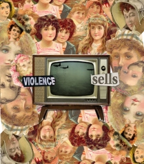 2006 - Violence Sells - Digital Collage